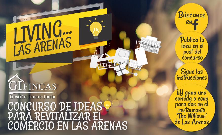 ¡LIVING LAS ARENAS! LANZAMOS UN CONCURSO DE IDEAS PARA REVITALIZAR EL COMERCIO EN LAS ARENAS