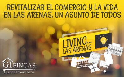 FACILITAR EL APARCAMIENTO Y CREAR UNA ASOCIACIÓN DE COMERCIANTES DE LAS ARENAS,PRINCIPALESCONCLUSIONES DEL CONCURSO DE IDEAS 'LIVING LAS ARENAS'